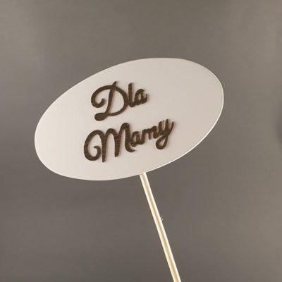 Tabliczka na piku z napisem: Dla Mamy