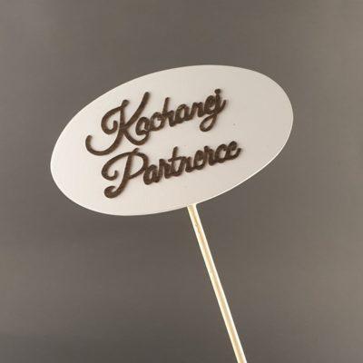 Tabliczka na piku z napisem: Kochanej Partnerce