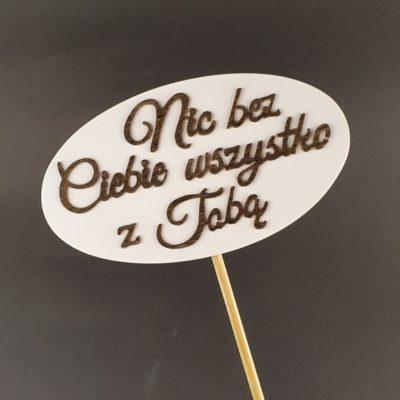 Tabliczka na piku z napisem: Nic bez Ciebie wszystko z Tobą